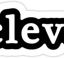 Clever - Hashtag - Black & White Sticker