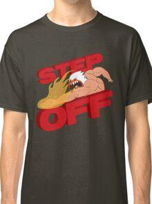 STEP OFF Classic T-Shirt