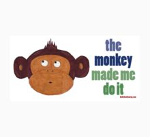 The Monkey Made Me Do It Kids Clothes