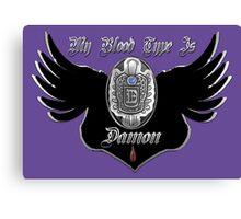 My Blood Type Is Damon Purple & Black VD Fan Logo Canvas Print