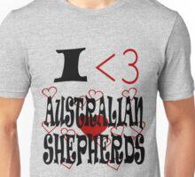 I <3 Australian Shepherds Unisex T-Shirt