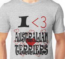 I <3 Australian Terriers Unisex T-Shirt