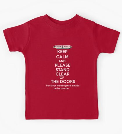 Please stand clear of the doors Kids Tee