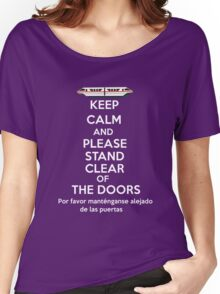 Please stand clear of the doors Women's Relaxed Fit T-Shirt