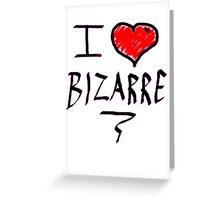 i love bizarre heart  Greeting Card
