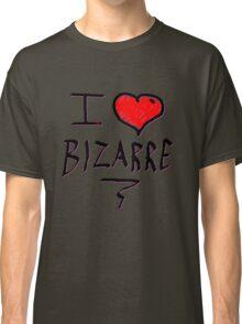 i love bizarre heart  Classic T-Shirt
