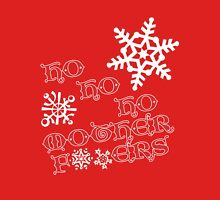Ho, Ho, Ho Mother F#!kers (Edited) - Christmas T Womens Fitted T-Shirt