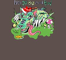 Not So Big And Bad (Colored) Unisex T-Shirt