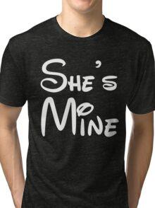 She's Mine Tri-blend T-Shirt