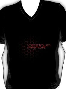 Maximum Armor T-Shirt