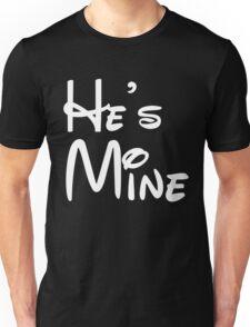 He's Mine Unisex T-Shirt