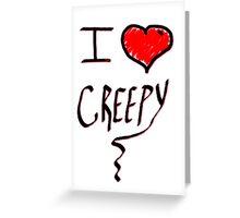 I love Halloween Creepy  Greeting Card
