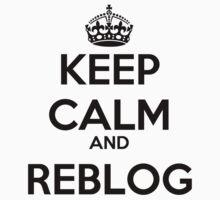 Keep Calm and Reblog by rolypolynicoley