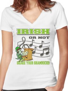 Irish or Not Women's Fitted V-Neck T-Shirt