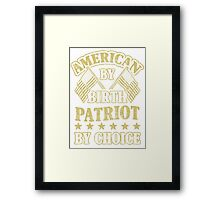 Patriot By Choice Framed Print