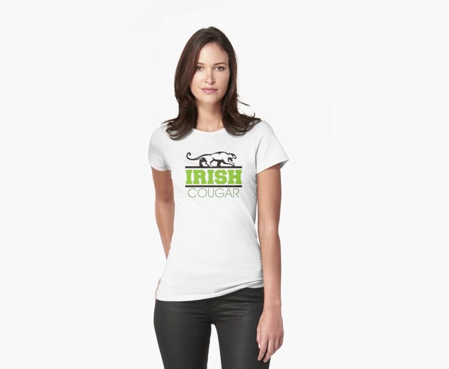 Irish Cougar by HolidayT-Shirts