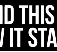 This is how it starts Sticker
