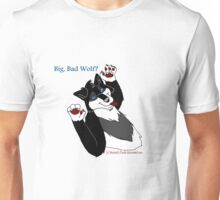 Big, Bad Wolf? Unisex T-Shirt