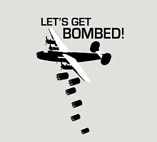 Let's Get Bombed!  Unisex T-Shirt