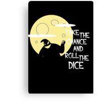 Bau bau - Take the chance and roll the dice Canvas Print
