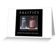 Poison Politics Greeting Card