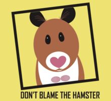 DON'T BLAME THE HAMSTER Kids Clothes