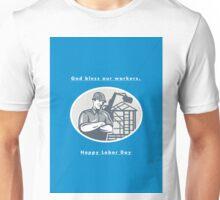 Labor Day Greeting Card Builder Houseframe Crane Unisex T-Shirt