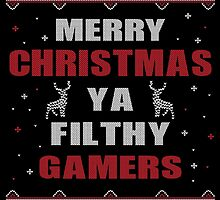 Merry Christmas Ya Filthy Gamers Ugly Christmas Costume. by aestheticarts