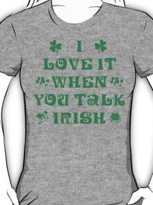 Talk Irish To Me T-Shirt