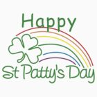 Happy St. Patrick&#x27;s Day by HolidayT-Shirts
