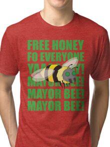 Mayor Bee! Tri-blend T-Shirt