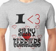 I <3 Silky Terriers Unisex T-Shirt