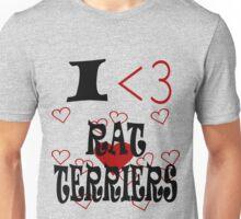 I <3 Rat Terriers Unisex T-Shirt