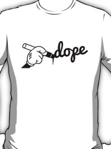 Dope Writng T-Shirt