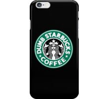 Dumb Starbucks Coffee iPhone Case/Skin