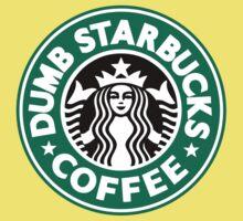 Dumb Starbucks Coffee One Piece - Short Sleeve