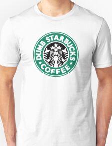 Dumb Starbucks Coffee Unisex T-Shirt