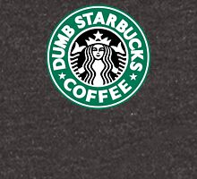 Dumb Starbucks Coffee Unisex T-Shirt