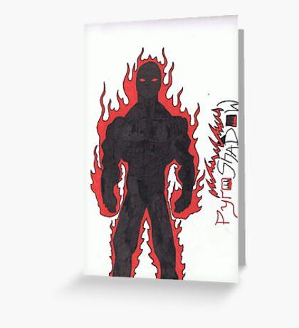 PyroShadow Greeting Card