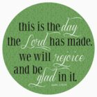 This is the Day | Psalm 118:24 by Jeri Stunkard