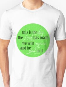 This is the Day | Psalm 118:24 T-Shirt