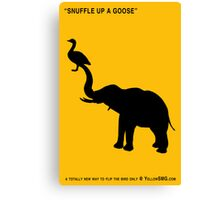 SNUFFLE UP A GOOSE Canvas Print