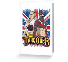 Demon Finn vs. Joe NXT TakeOver London Greeting Card