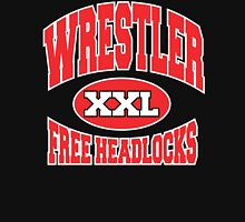 Wrestler Free Headlocks Unisex T-Shirt