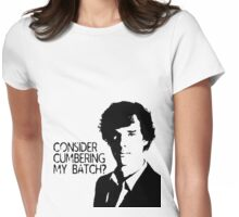 Consider cumbering my batch?  Womens Fitted T-Shirt