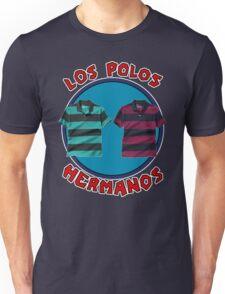 Los Polos Hermanos Unisex T-Shirt