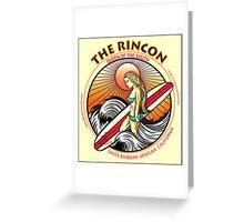 THE RINCON, QUEEN  OF THE COAST Greeting Card