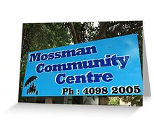 MCC - Mossman Community Centre Greeting Card