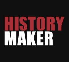 History Maker by Emrid