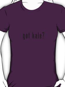 got kale? (black font) T-Shirt
